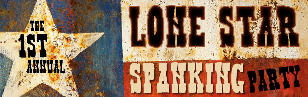 the Lone Star Spanking Party - Houston